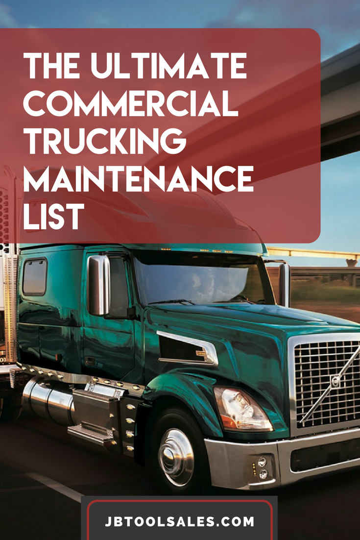 Create And Use A Truck Maintenance Checklist Follow Preventive Schedule To Control The Costs Of Owning Ensure That