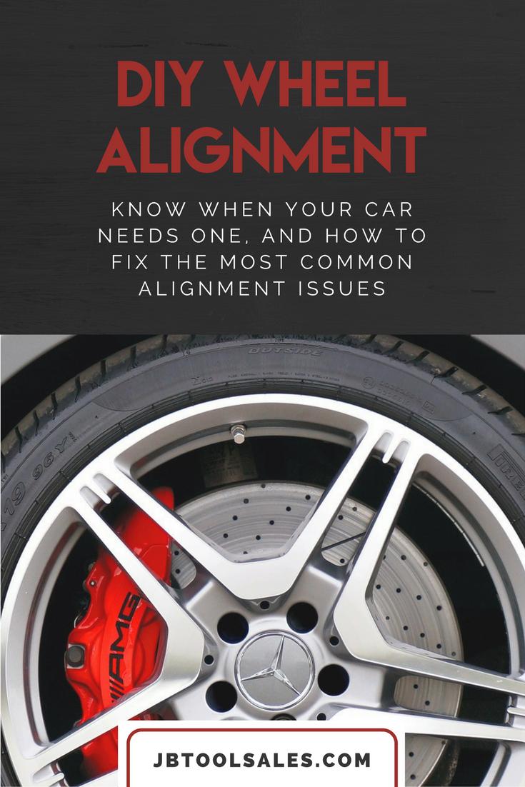 Diy Wheel Alignment Guide Jb Tool Sales Inc