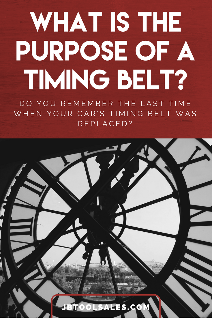 What S The Purpose Of A Timing Belt Jb Tool Sales Inc