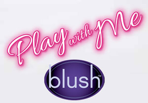 blush play with me toys