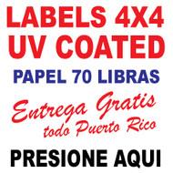 Lables 4 x 4 Full Color  UV Coated Entrega Gratis todo Puerto Rico