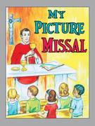 Childrens Book #275 My Picture Missal