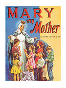 Childrens Book (StJPB): #280 Mary My Mother