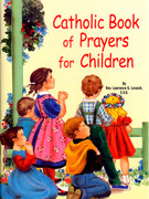 Childrens Book (StJPB): #531 Catholic Book of Prayers for Children