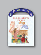 Children's Book, St Joseph Board: Our Guardian Angels