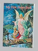 Children's Book: Catholic Classic: My First Prayer Book