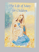 Children's Book: Catholic Classic: Life of Mary