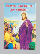 Children's Book: Catholic Classic: Prayers & Beliefs