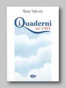 Maria Valtorta: I Quaderni del 1943 - Italian