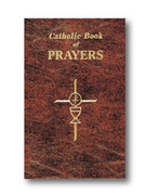 Prayer Book: Catholic Book of Prayers