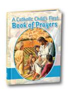 Childs Prayer Book, Catholic Child's 1st Book of Prayers