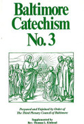 Book: Baltimore Catechism No. 3 (BALTIMORE #3)