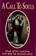 Booklet: A Call to Souls: Sr Josefa Menendez
