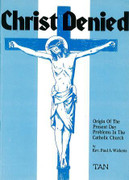 Booklet: Christ Denied