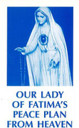 Booklet: Our Lady of Fatima's Peace Plan from Heaven (OUR LADY FATIM)