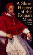 Booklet: A Short History of the Roman Mass (SHORT HIST)