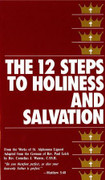 Book: The 12 Steps to Holiness and Salvation  (TWELVE)