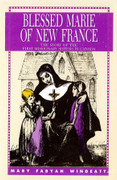 Book: Blessed Marie of New France (BL MARIE OF N )