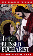 Book: The Blessed Eucharist (BLESSED E)