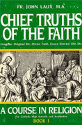 Book: Chief Truths of the Faith Book 1 (CHIEF TRUTHS)