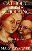 Book: Catholic Home Schooling (CATHOLIC HOME)
