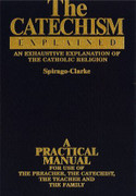 Book: The Catechism Explained (CATECHISM E)