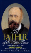 Book: The Father of the Little Flower (FATHER LF)