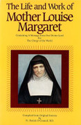 Book: The Life and Work of Mother Louise Margaret (LIFE AND W)