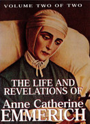 Book: The Life and Revelations of Anne Catherine Emmerich Vol 2(LIFE EMM V2)