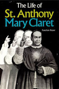 Book: The Life of St Anthony Mary Claret (LIFE OF ST AN)