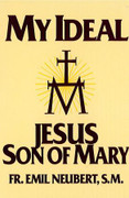 Book: My Ideal Jesus Son of Mary (MY IDEAL)