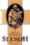 Book: A Manual of Practical Devotion to St Joseph (MANUAL)