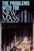 Book: The Problems with the New Mass (PROBLEMS MASS)