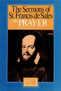 Book: The Sermons of St Francis de Sales on Prayer (SERMONS PRAY)