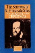 Book: The Sermons of St Francis de Sales for Advent and Christmas (SERMONS ADV)