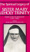 Book: The Spiritual Legacy of Sr Mary of the Holy Trinity (SPIRITUAL LEG)
