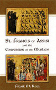 Book: St Francis of Assisi and the Conversion of the Muslims (ST FRANCIS CONV)