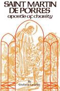 Book: St Martin de Porres Apostle of Charity (ST MARTIN C)
