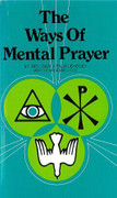 Book: The Ways of Mental Prayer (WAY OF M)