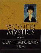 Book: Women Mystics of the Contemporary Era (WOMAN 1800-2000)