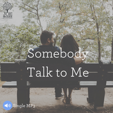 Somebody Talk To Me - MP3