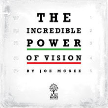 The Incredible Power of Vision - MP3 Series