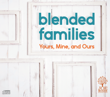 Blended Families - MP3 Series