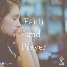 Faith and Prayer - MP3