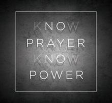 Know Prayer, Know Power - Digital Series