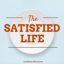 The Satisfied Life - MP3 Series