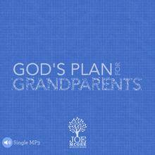 God's Plan for Grandparents - September 2017 MOTM MP3