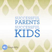 Successful Parents, Successful Kids