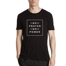 Know Prayer/Know Power - Unisex Black T-shirt
