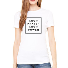 Know Prayer/Know Power - Unisex White T-Shirt